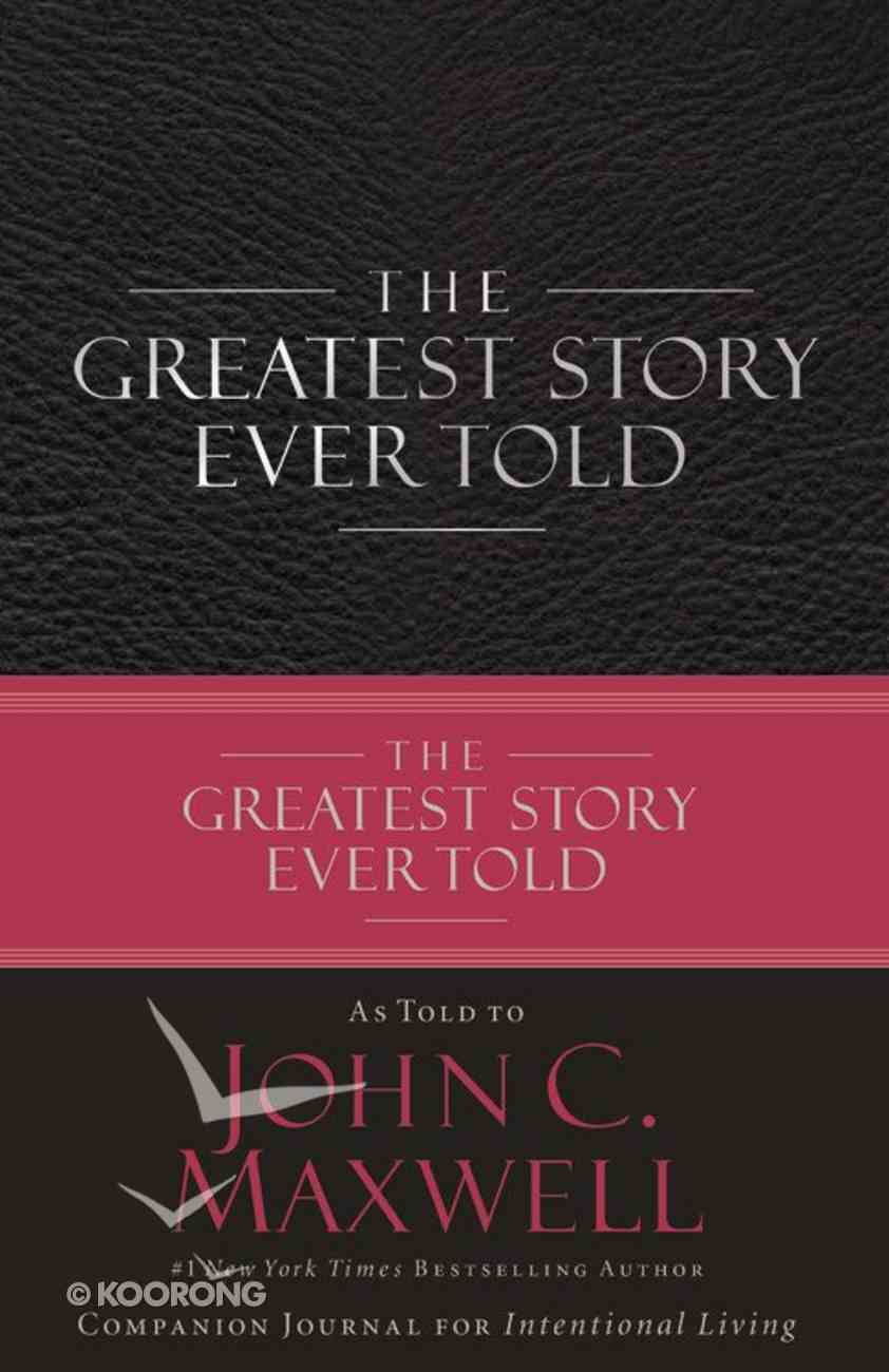 The Greatest Story Ever Told (Companion Journal) Hardback