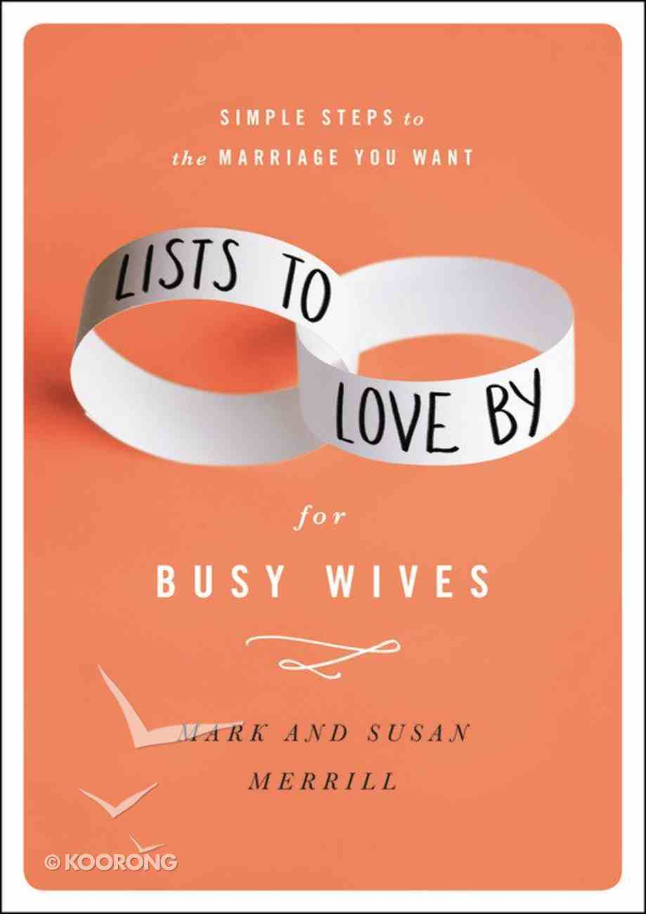 Lists to Love By For Busy Wives Hardback