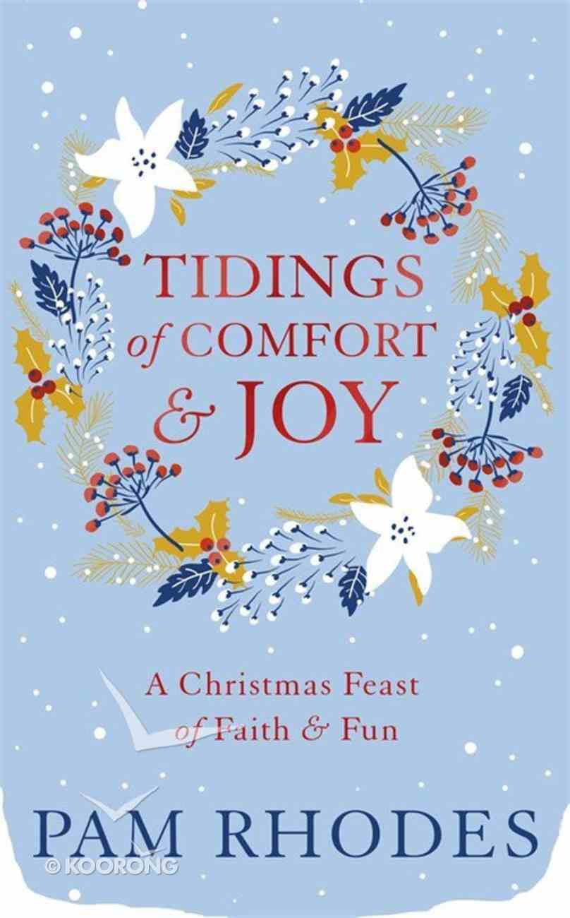Tidings of Comfort and Joy Hardback