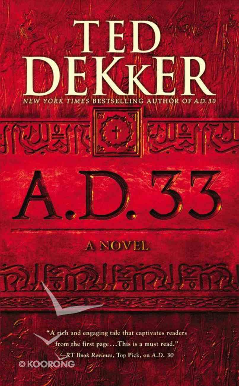A.D. 33 (#02 in A.d. Series) Mass Market