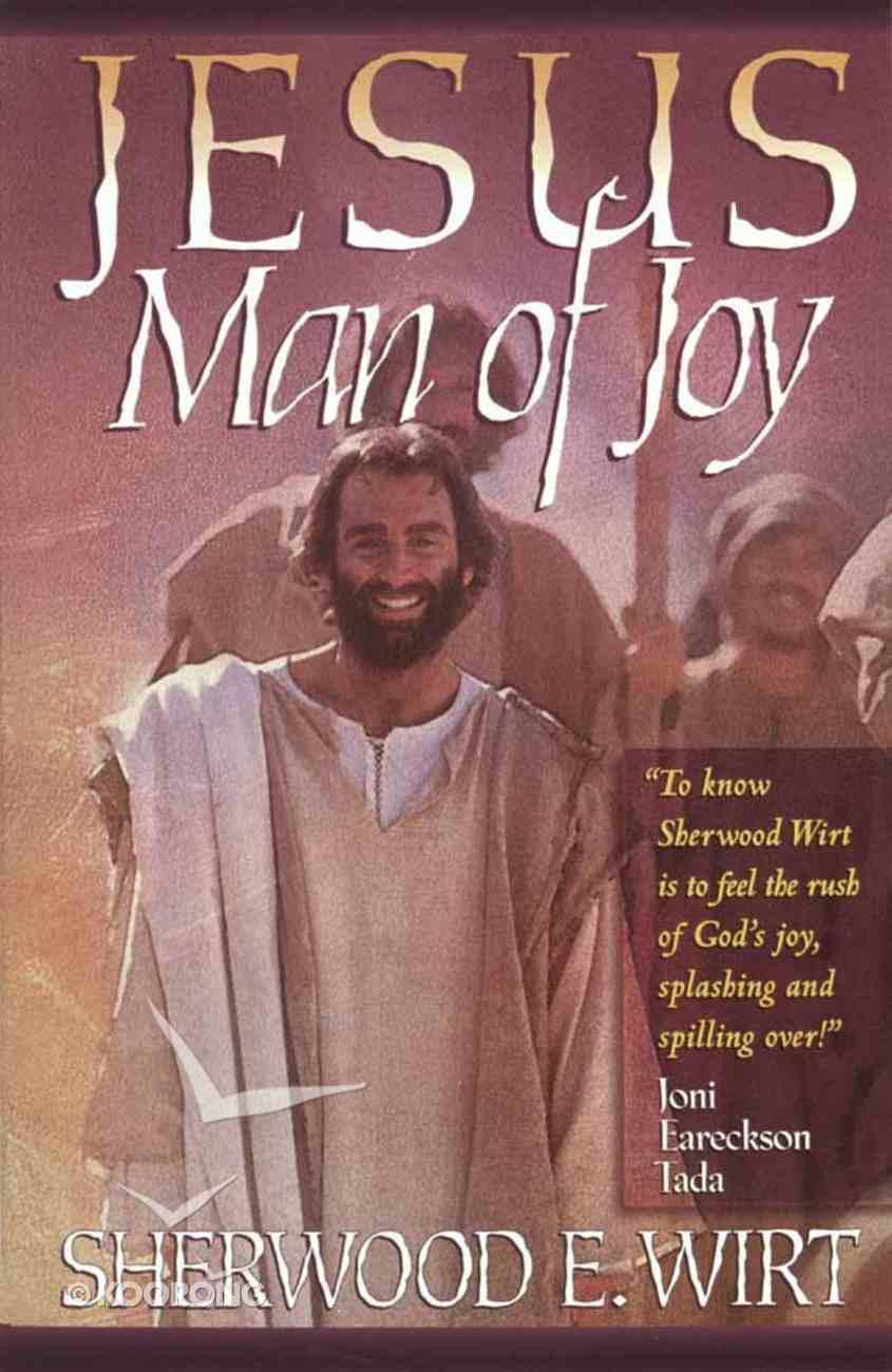 Jesus, Man of Joy Paperback