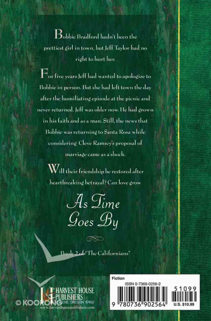 As Time Goes By (#02 in Californians Series) Paperback