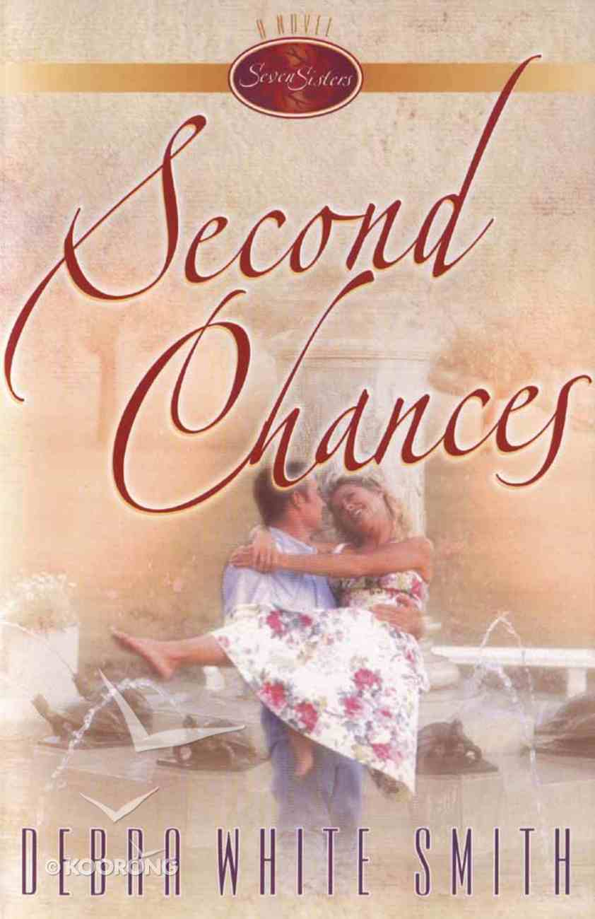 Second Chances (#01 in Seven Sisters Series) Paperback