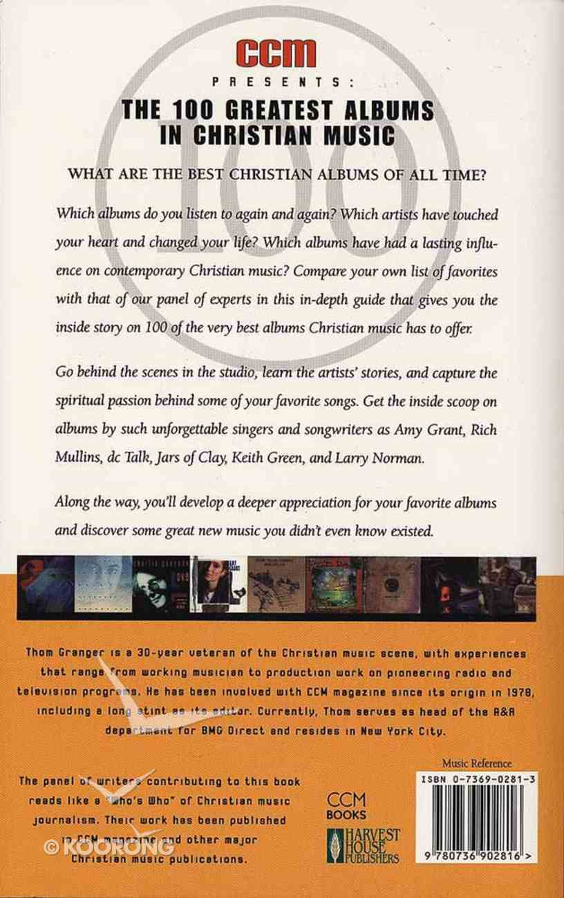 Ccm Presents: 100 Greatest Albums in Christian Music Paperback