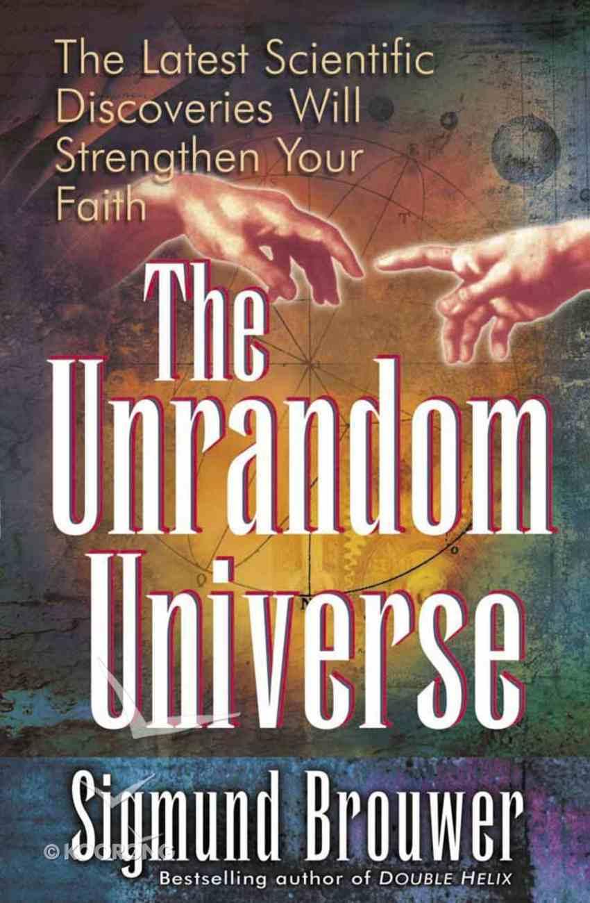 The Unrandom Universe Paperback