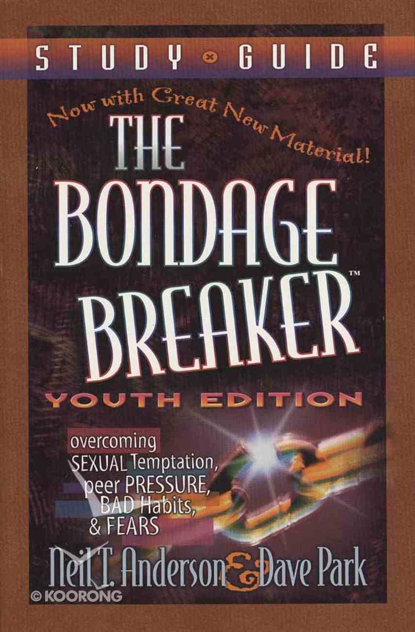 The Bondage Breaker (New Youth Study Guide) Paperback