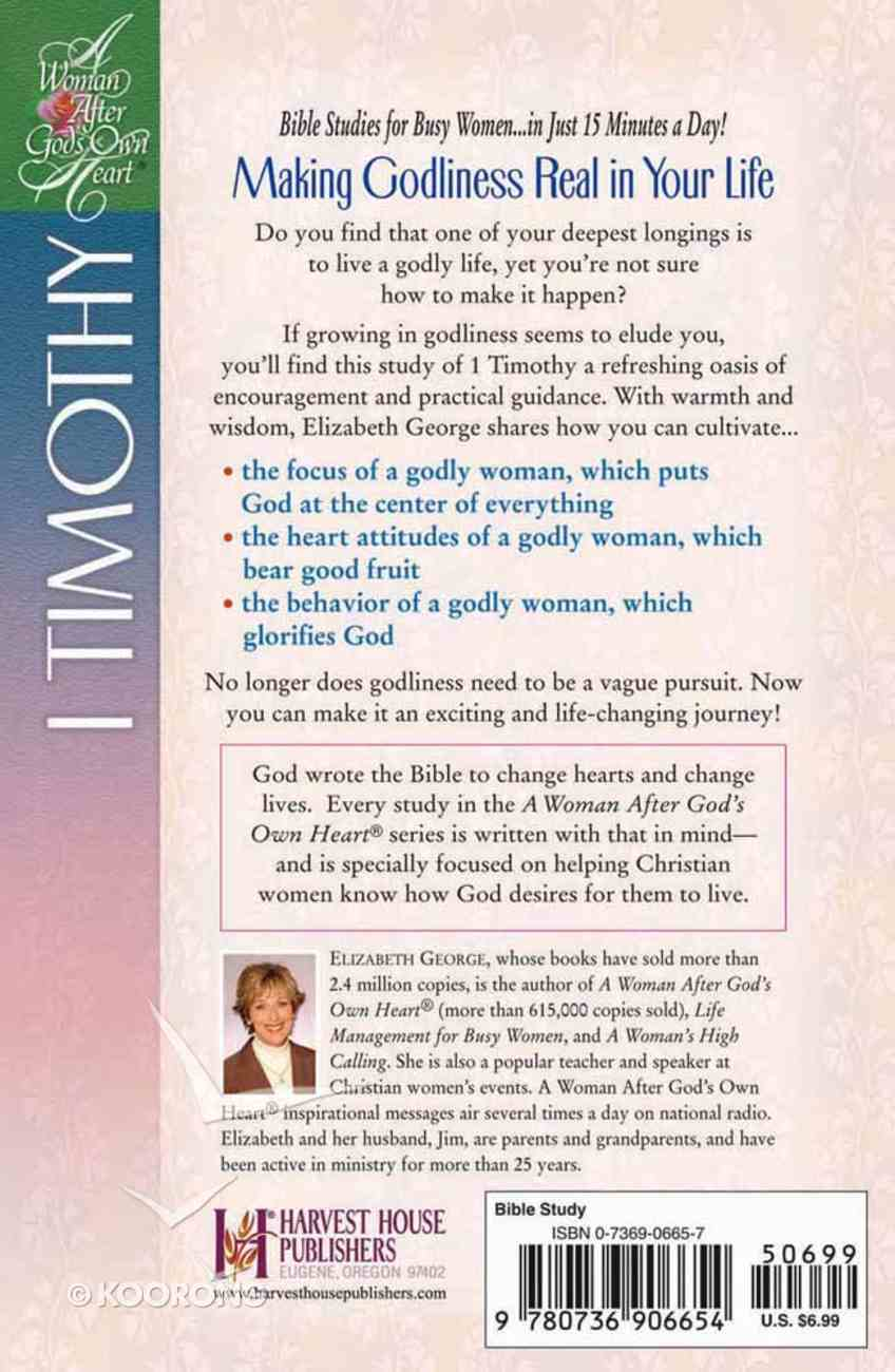 Pursuing Godliness (1 Timothy) (Woman After God's Own Heart Study Series) Paperback