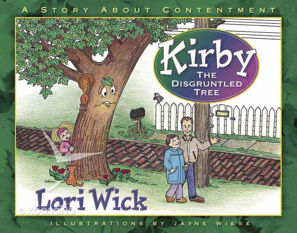 Kirby the Disgruntled Tree Paperback