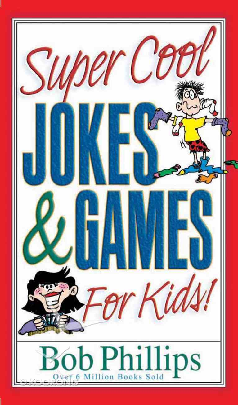 Super Cool Jokes and Games For Kids Paperback