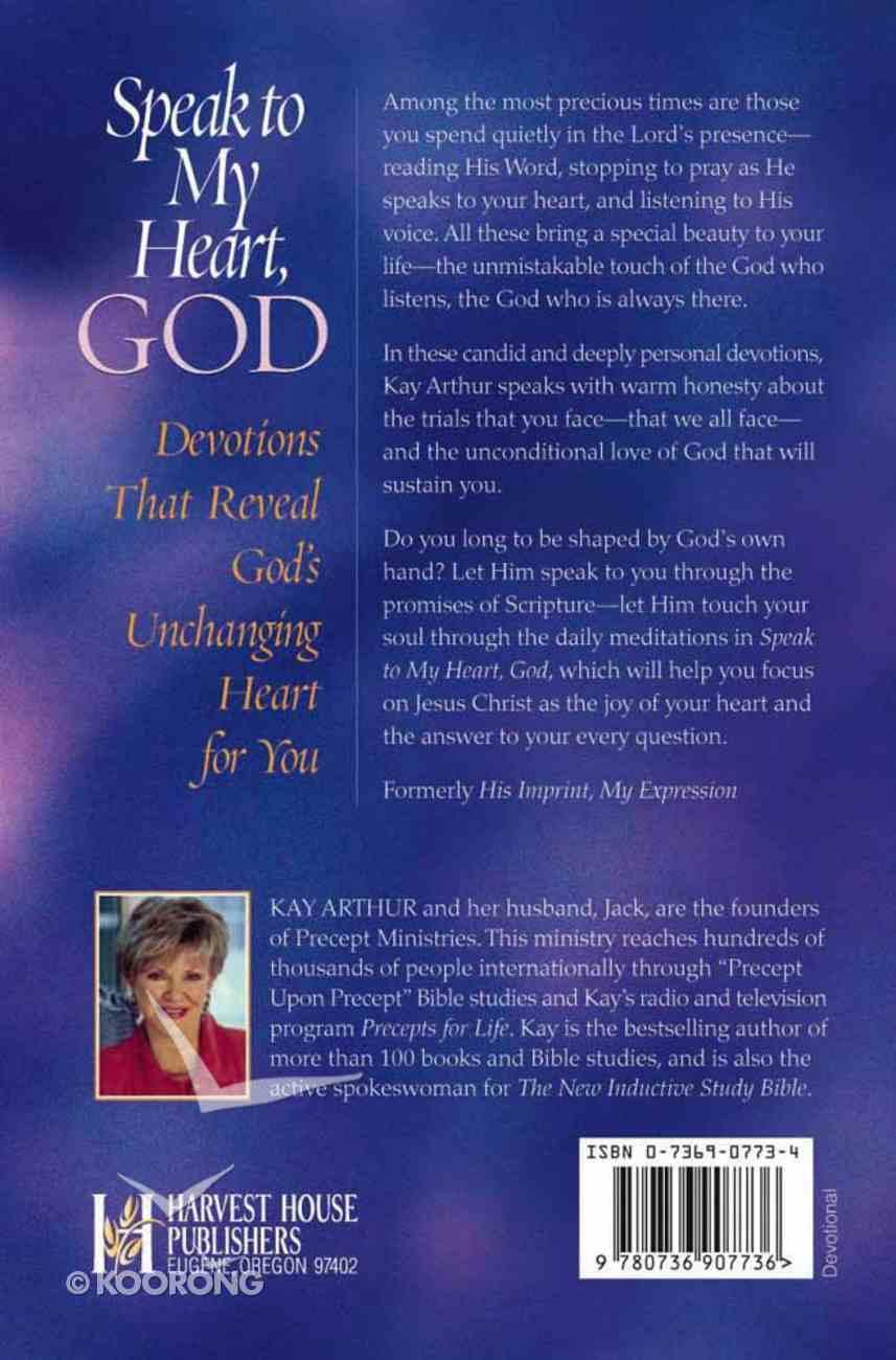 Speak to My Heart, God Paperback