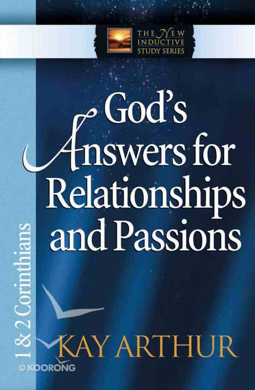 God's Answers For Relationships and Passions (1&2 Cor) (New Inductive Study Series) Paperback