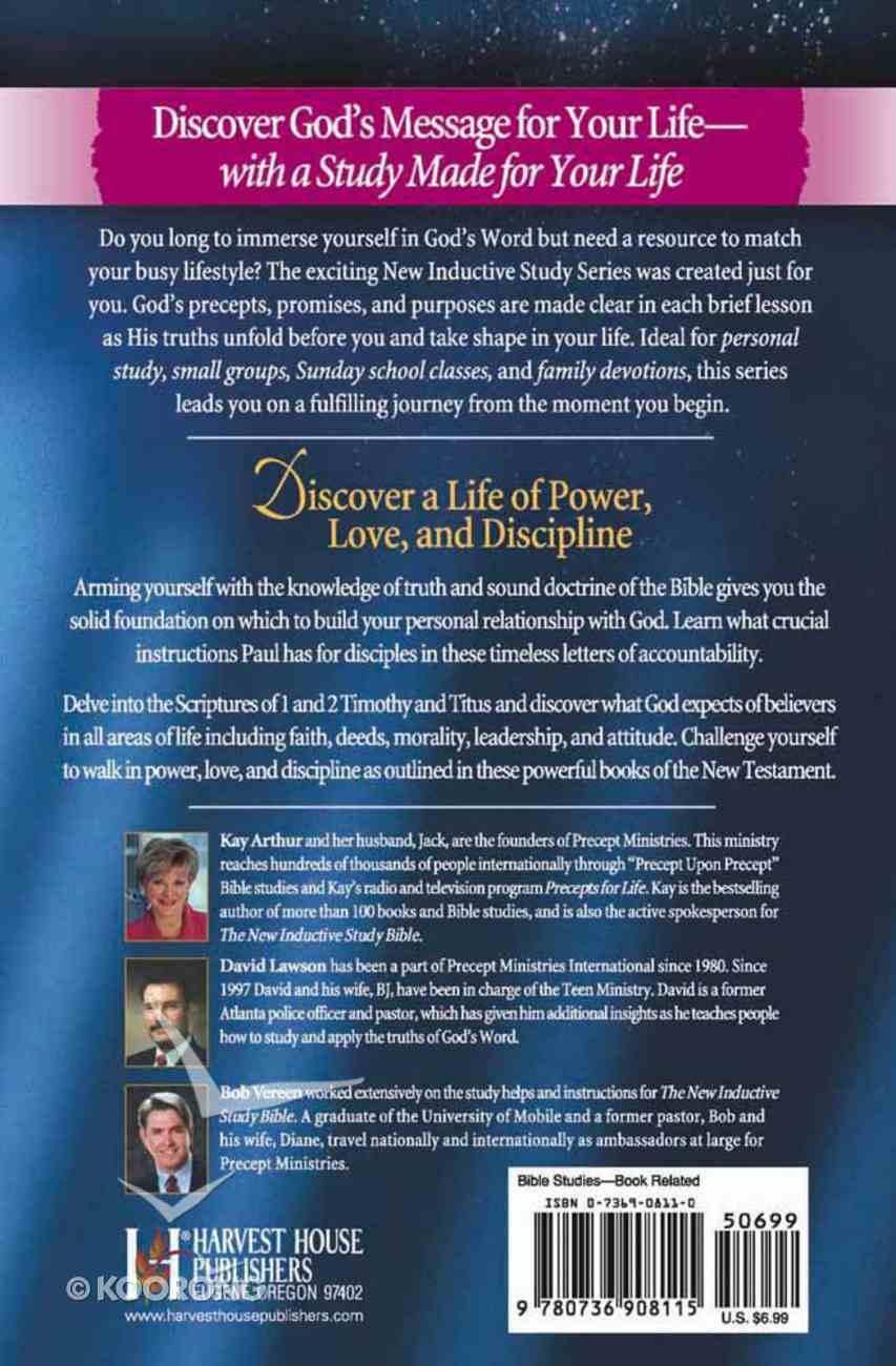 Walking in Power, Love & Discipline (1&2 Tim, Titus) (New Inductive Study Series) Paperback