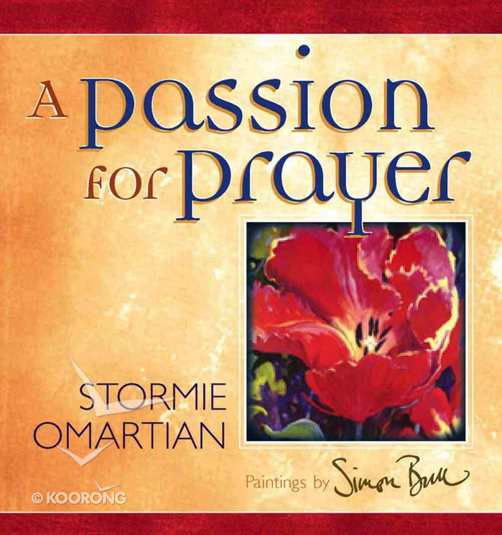 Colors of Life: A Passion For Prayer Hardback