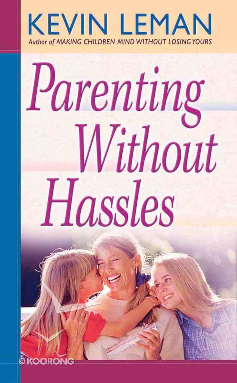 Parenting Without Hassles Mass Market