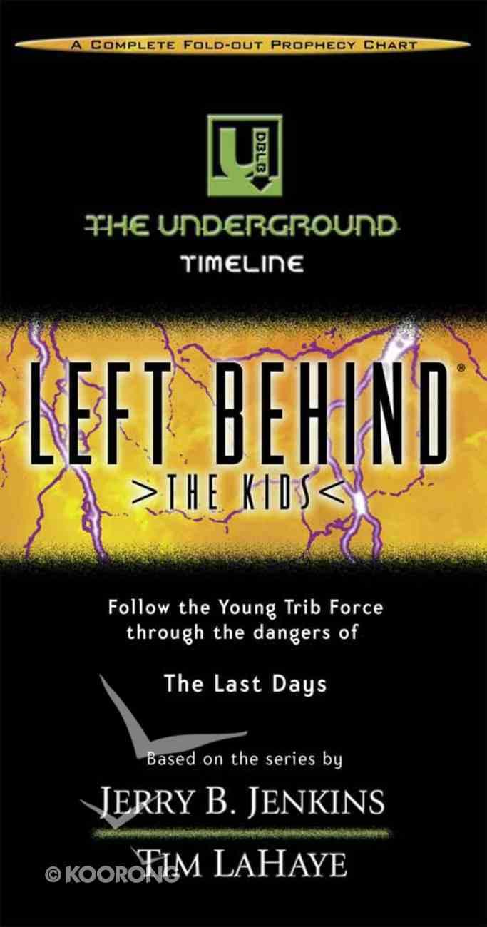 The Underground Timeline (Left Behind The Kids Series) Paperback