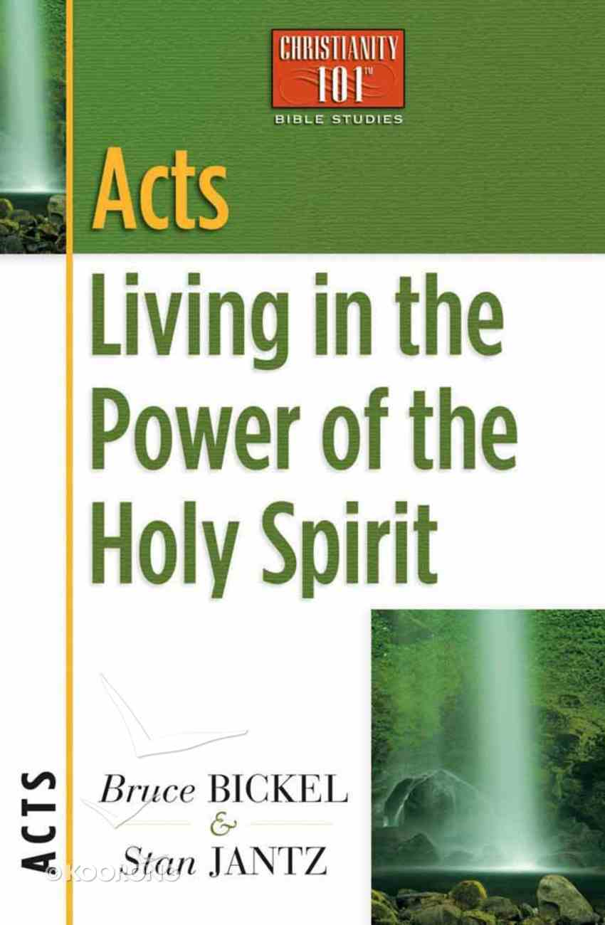 Acts (Christianity 101 Series) Paperback