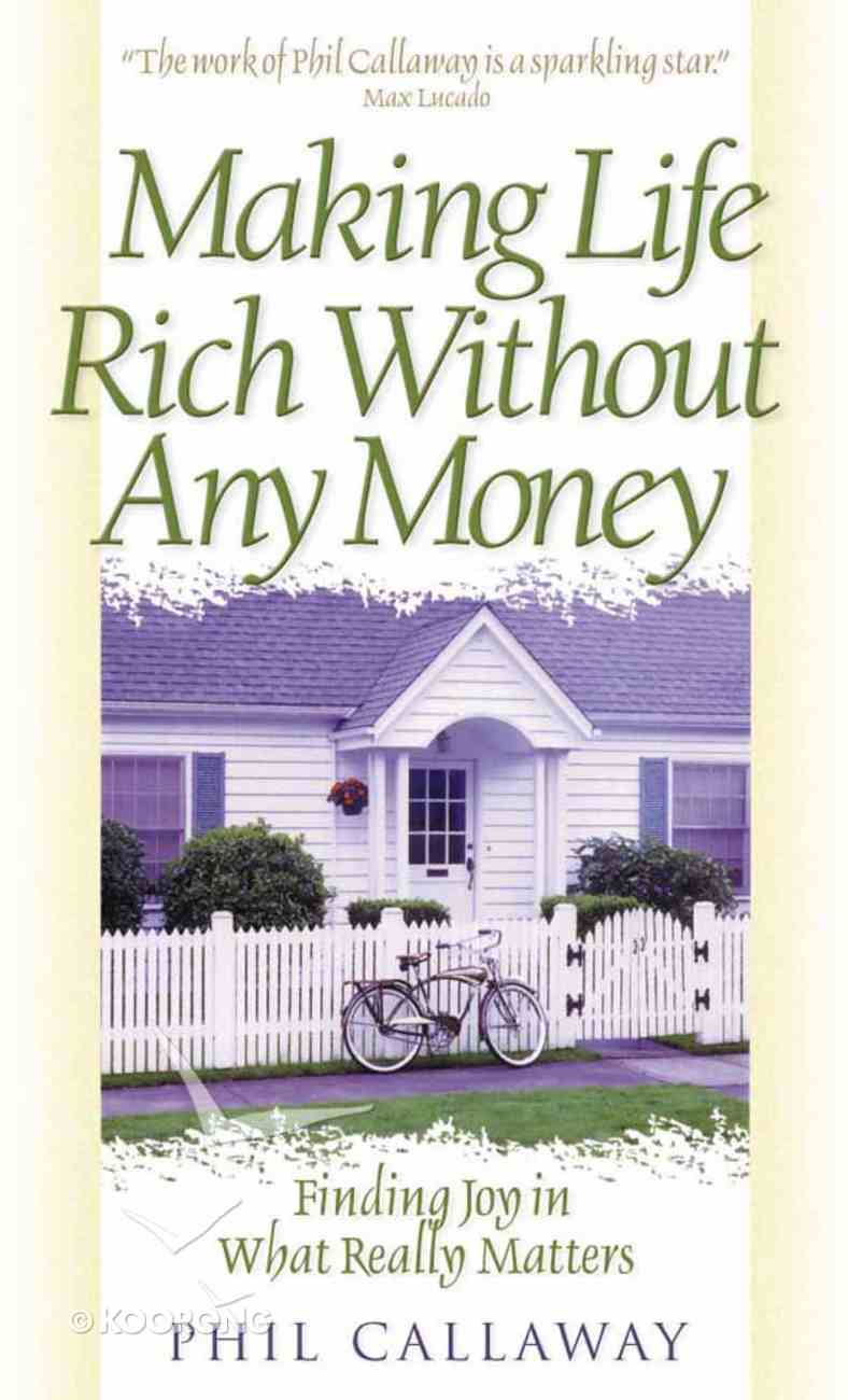 Making Life Rich Without Any Money Mass Market