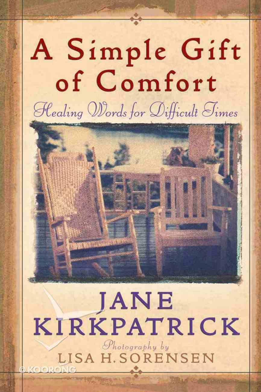 A Simple Gift of Comfort Hardback