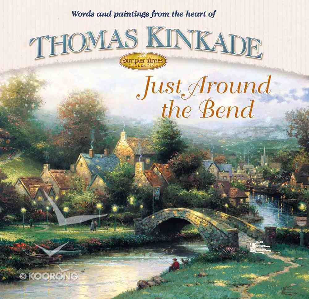 Simpler Times: Just Around the Bend Hardback