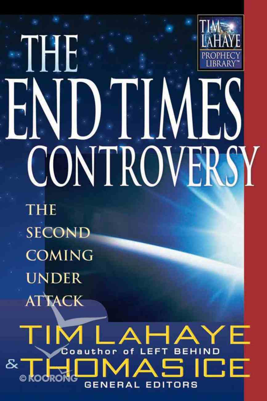 The End Times Controversy Paperback