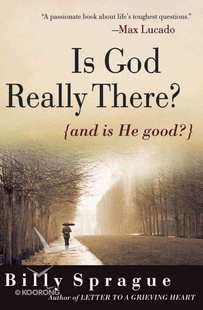 Is God Really There? Paperback