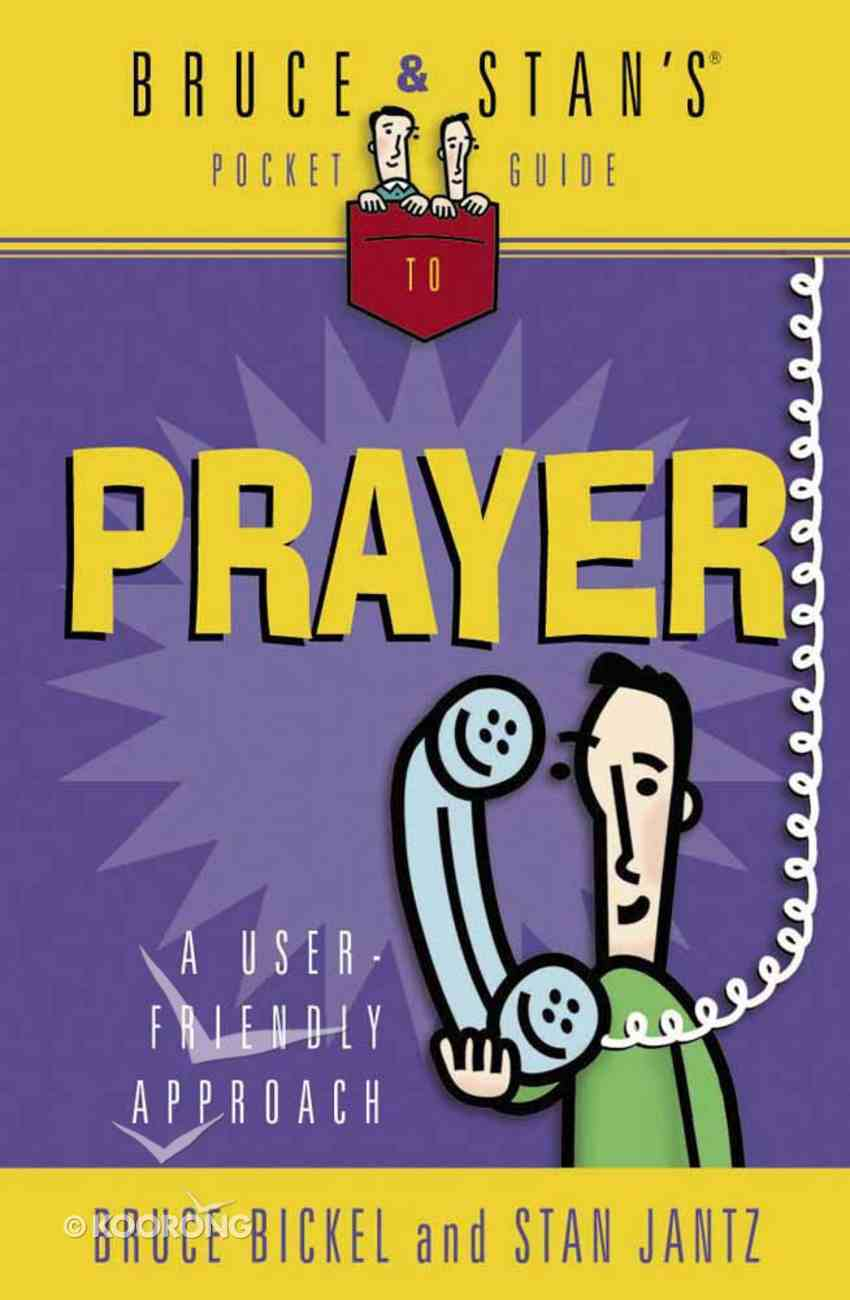 Bruce & Stan's Pocket Guide to Prayer Paperback