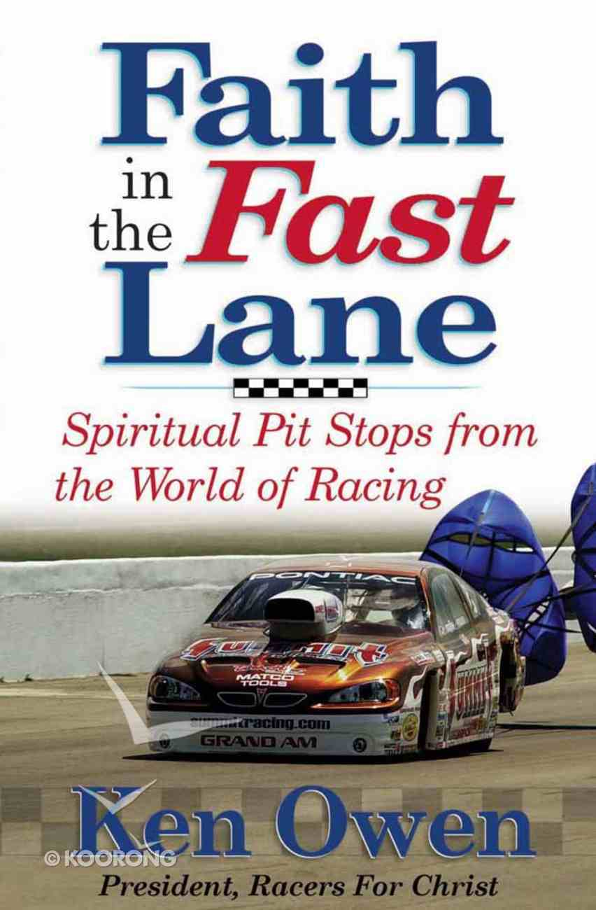 Faith in the Fast Lane Paperback