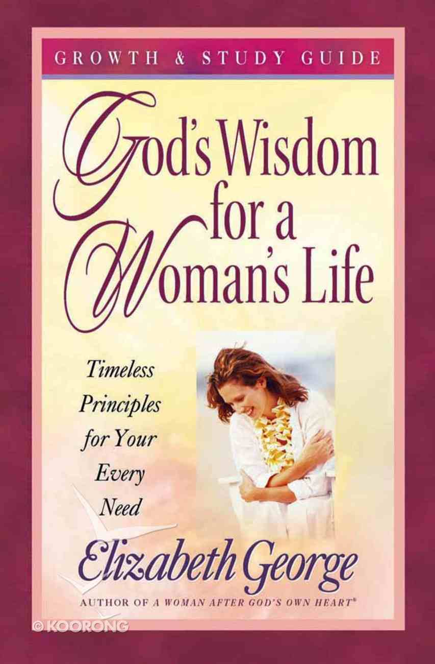 God's Wisdom For a Woman's Life (Growth And Study Guide) Paperback