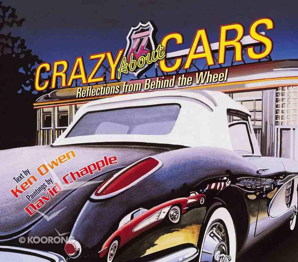 Crazy About Cars Hardback