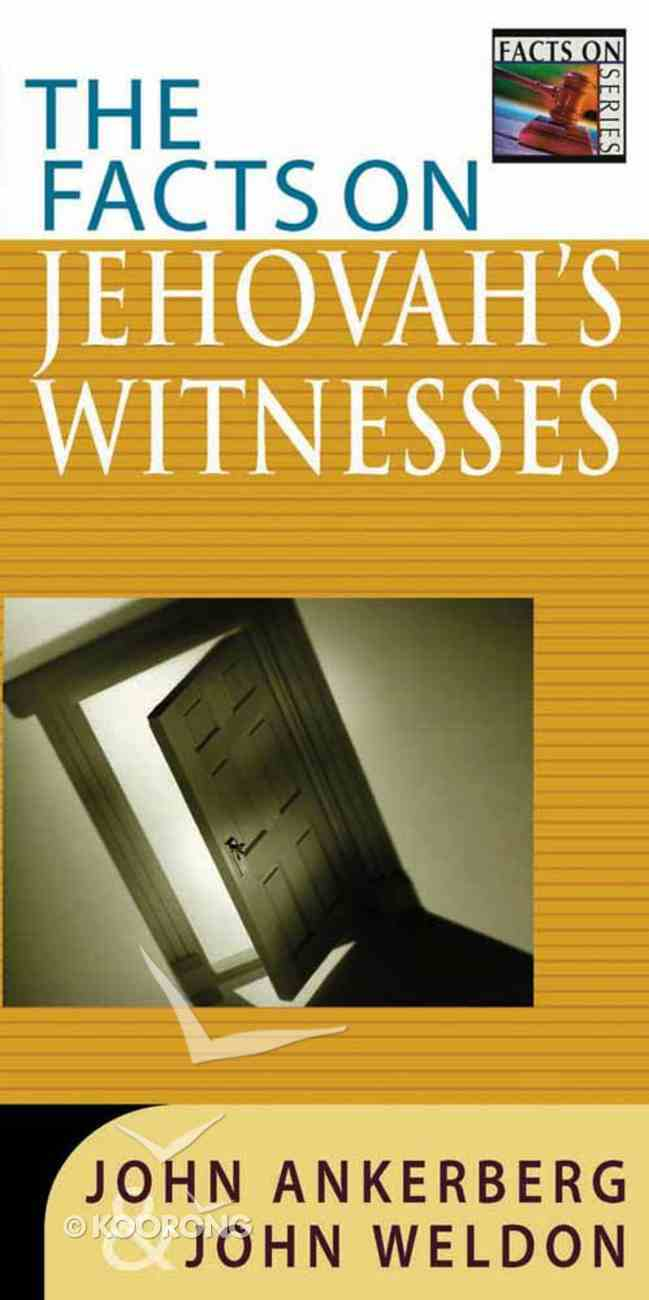 The Facts on Jehovah's Witnesses Paperback