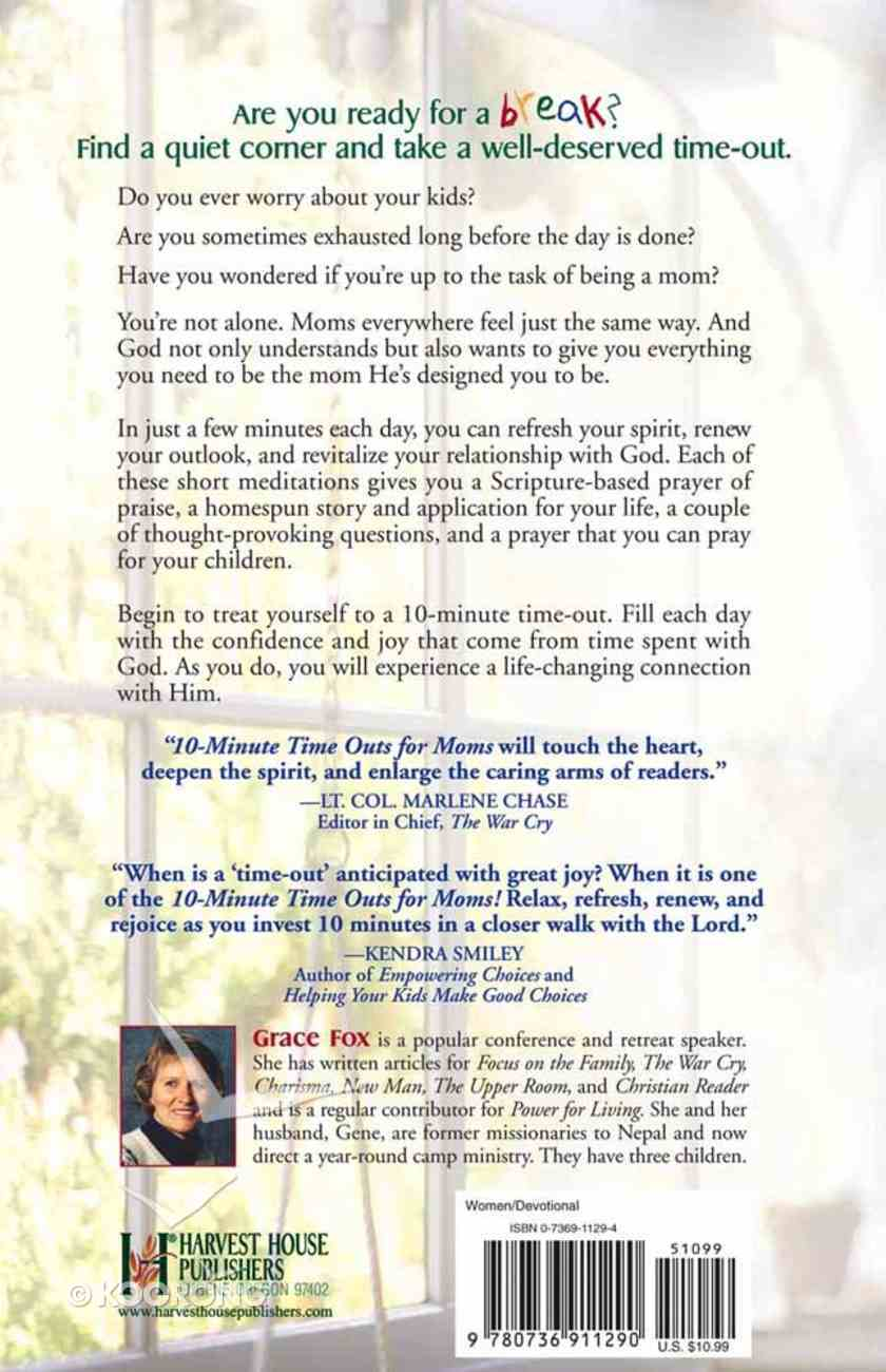 10-Minute Time Outs For Moms Paperback