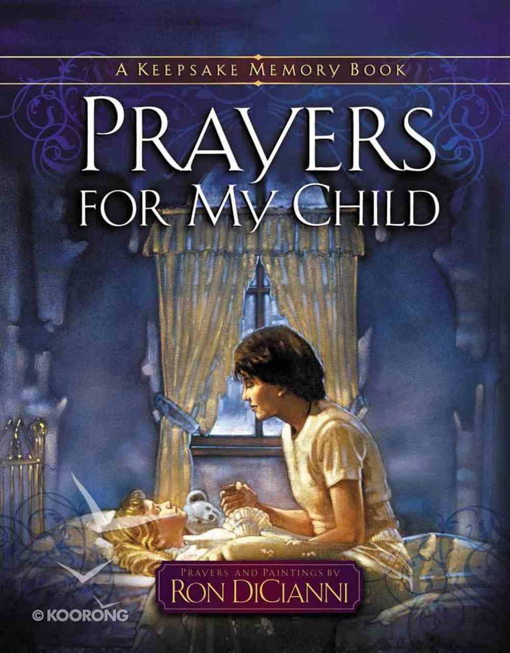Prayers For My Child Hardback