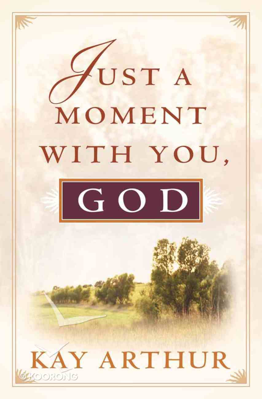 Just a Moment With You, God Paperback