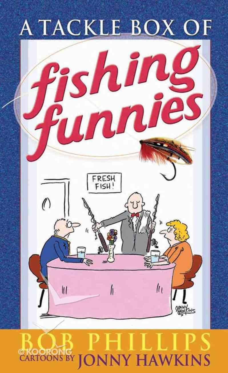 Tacklebox Full of Fishing Funnies Mass Market