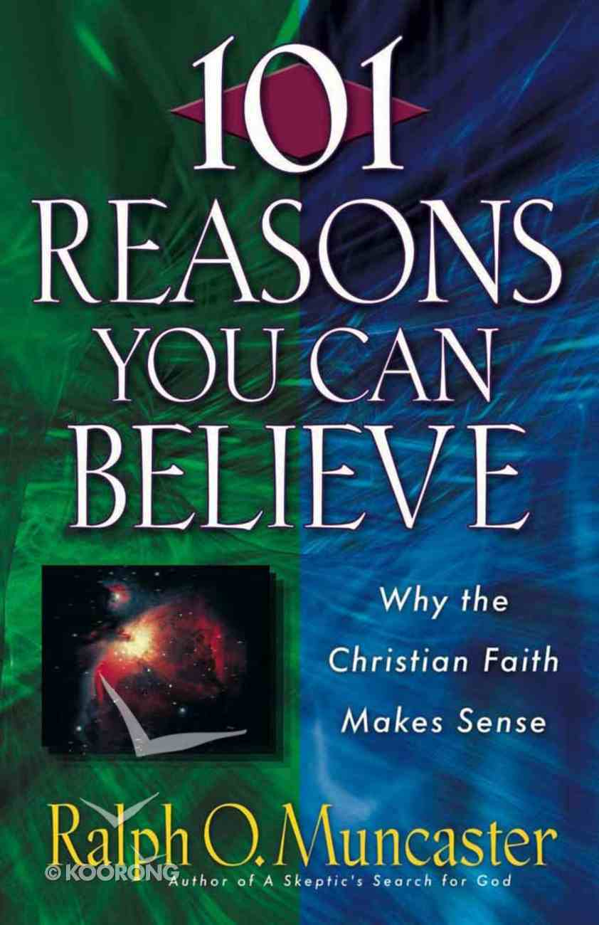 101 Reasons You Can Believe Paperback