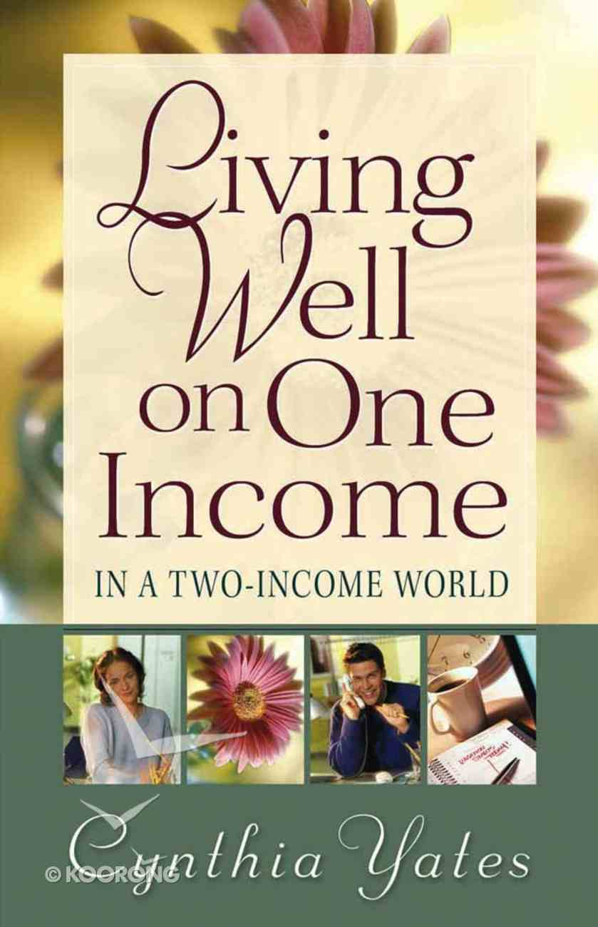Living Well on One Income Paperback