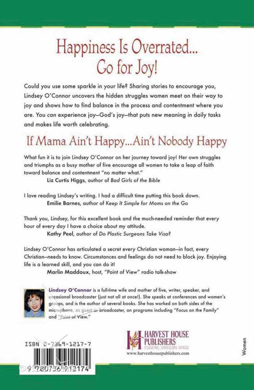 If Mama Ain't Happy... Ain't Nobody Happy Paperback