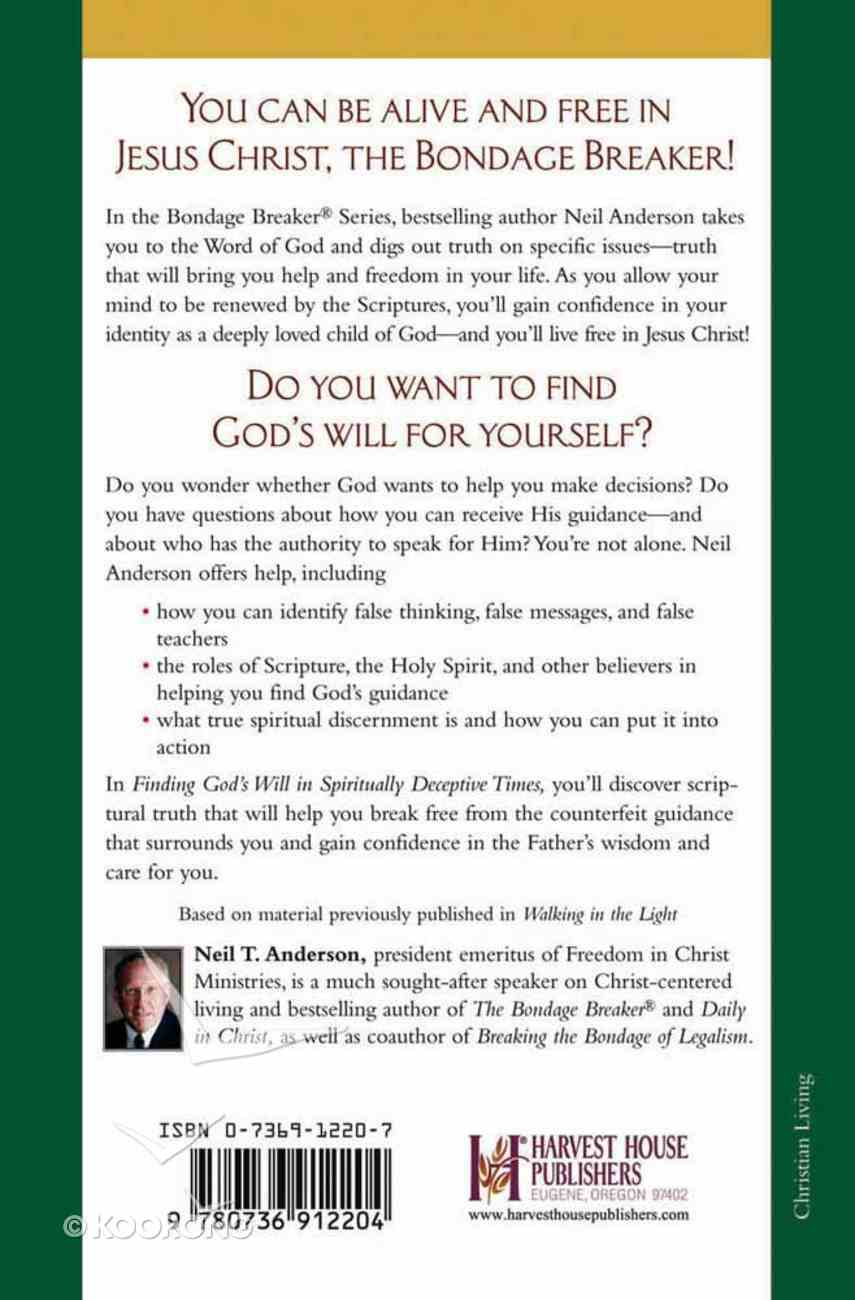 Bondage Breaker: Finding God's Will in Spiritually Deceptive Times Paperback