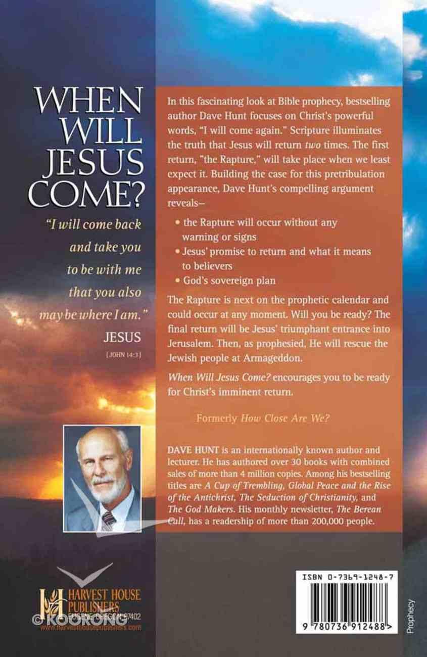 When Will Jesus Come? Paperback