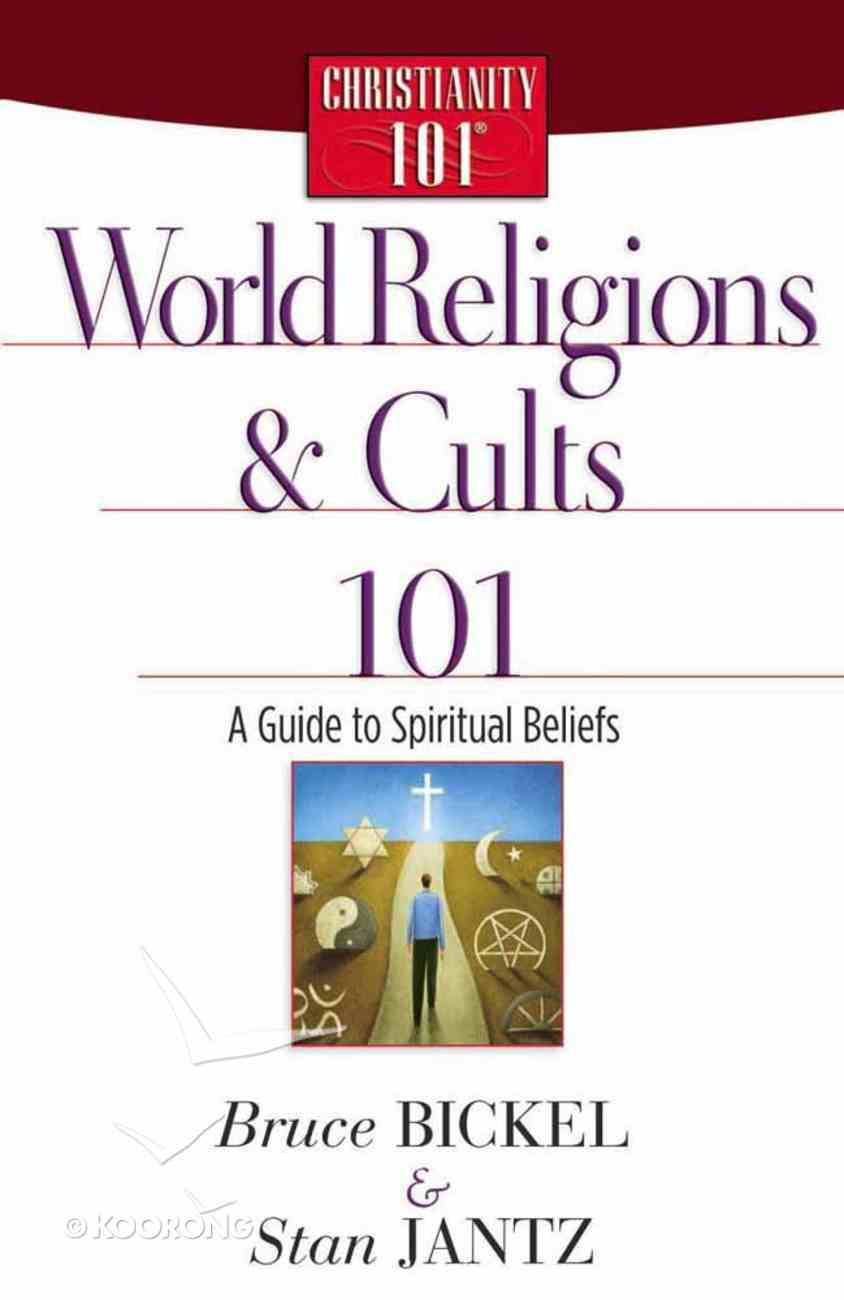 World Religions and Cults 101 (Christianity 101 Series) Paperback