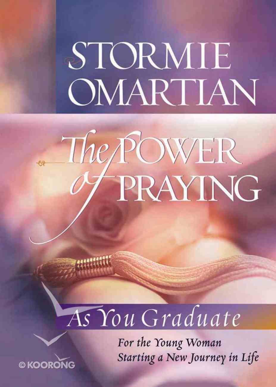 The Power of Praying (Graduate Edition) Hardback