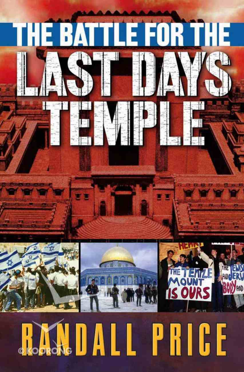The Battle For the Last Days' Temple Paperback