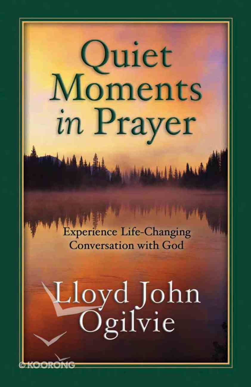Quiet Moments in Prayer Paperback