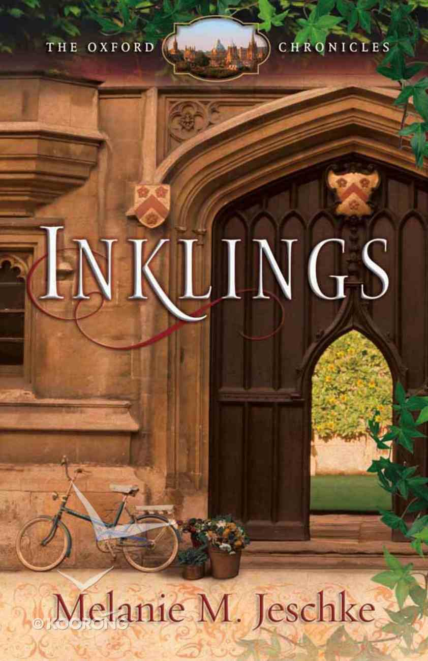 Inklings (#01 in Oxford Chronicles Series) Paperback