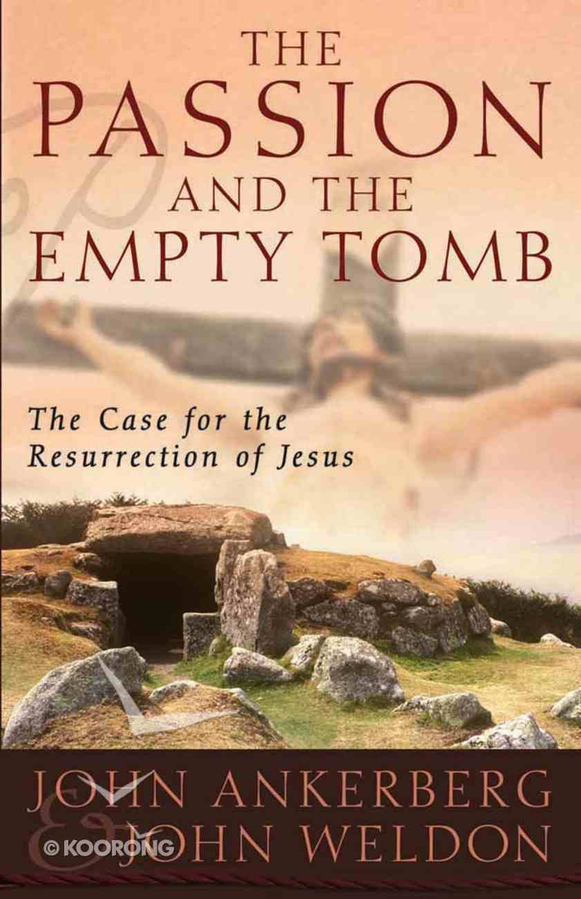 The Passion and the Empty Tomb Paperback