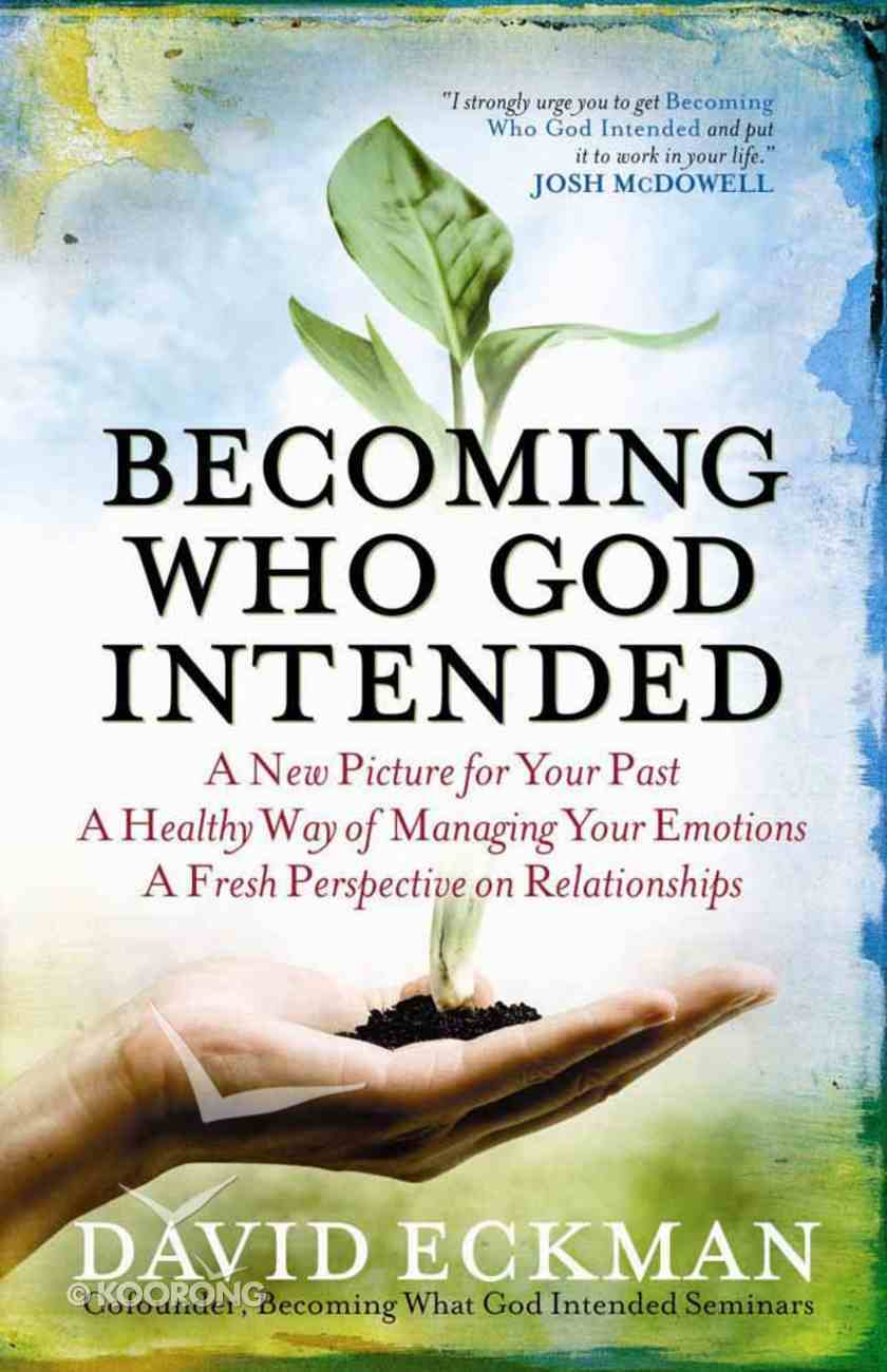 Becoming Who God Intended Paperback