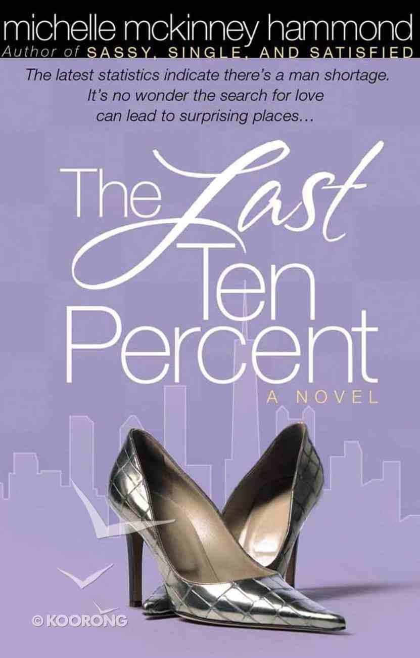 The Last Ten Percent Paperback