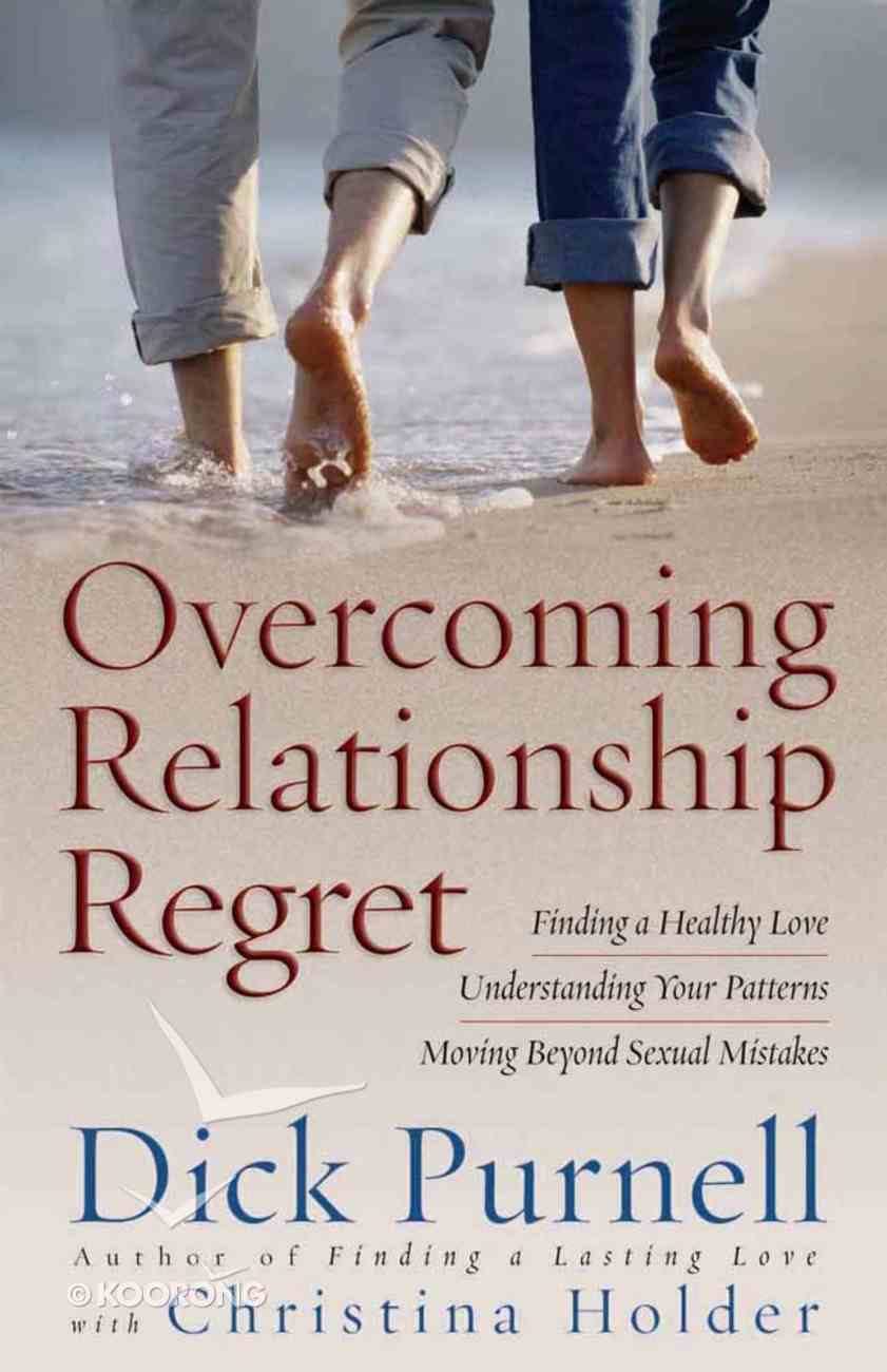 Overcoming Relationship Regret Paperback