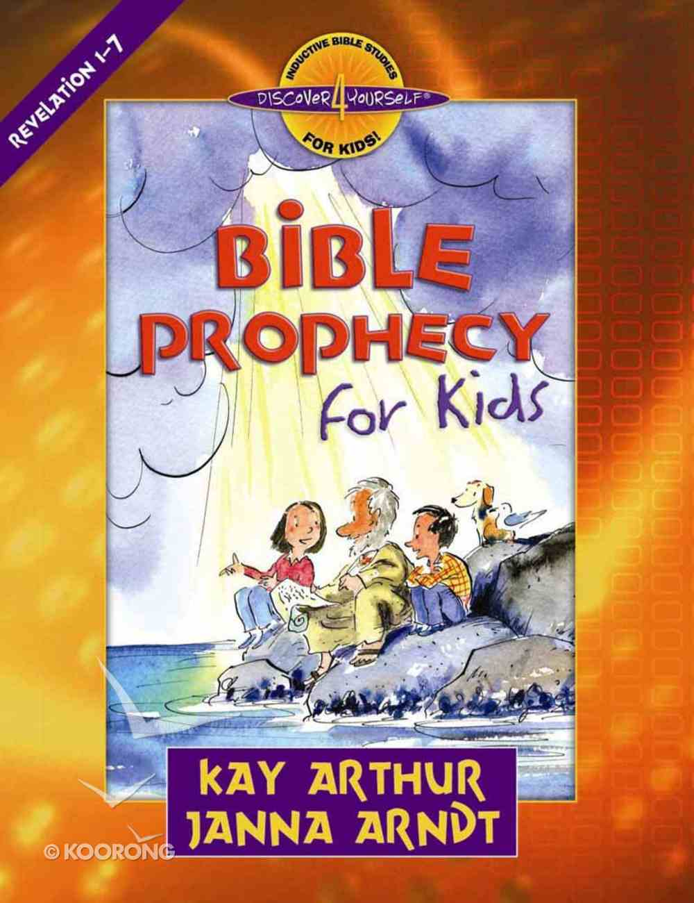 Bible Prophecy For Kids (Discover For Yourself Bible Studies Series) Paperback