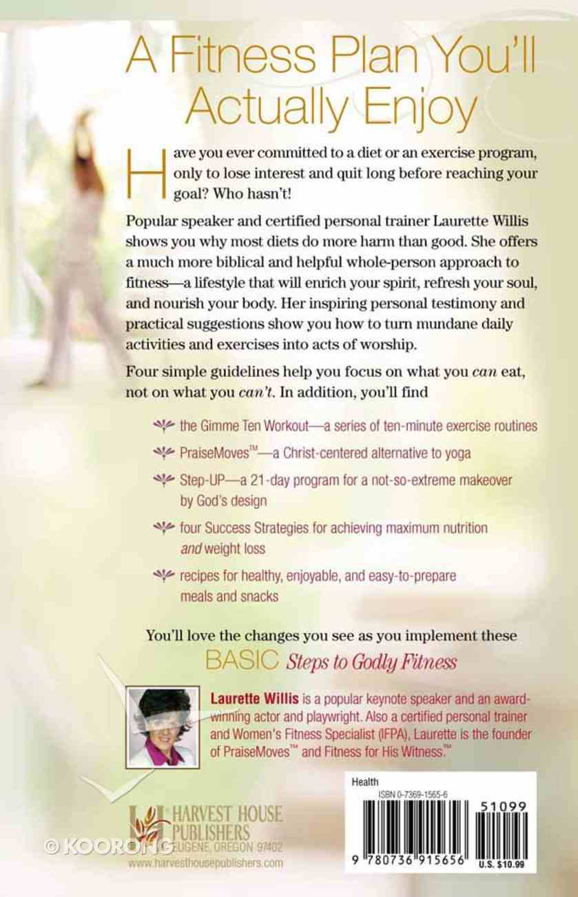 Basic Steps to Godly Fitness Paperback